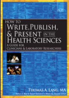 How to Write, Publish and Present in the Health Sciences